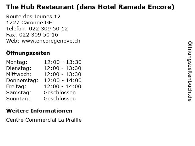 The Hub Restaurant (dans Hotel Ramada Encore) in Carouge GE: Adresse und Öffnungszeiten