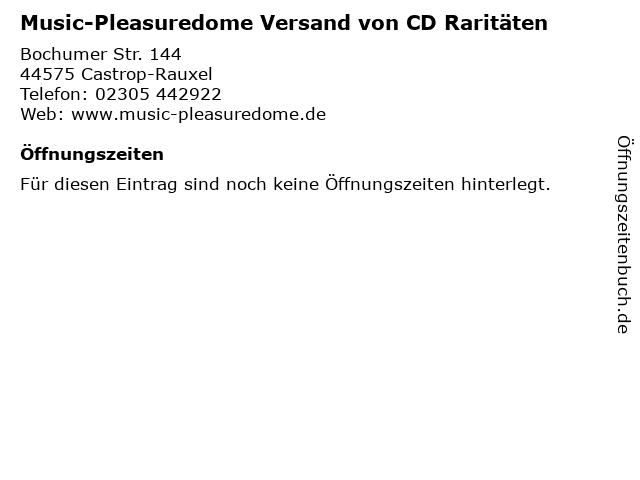 Music-Pleasuredome Versand von CD Raritäten in Castrop-Rauxel: Adresse und Öffnungszeiten