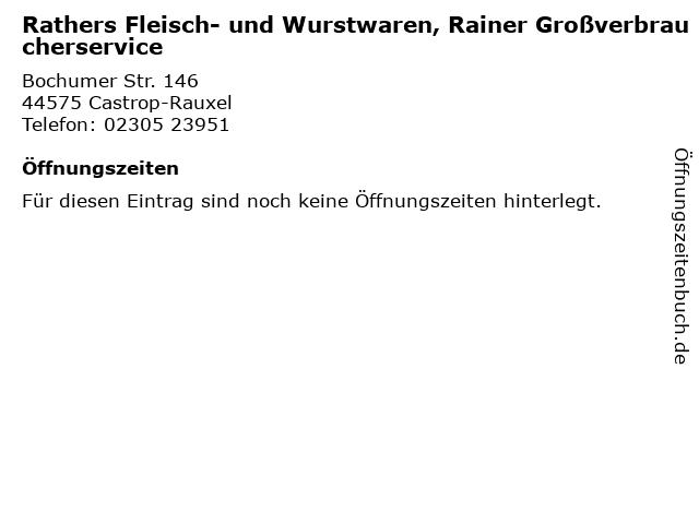 Rathers Fleisch- und Wurstwaren, Rainer Großverbraucherservice in Castrop-Rauxel: Adresse und Öffnungszeiten
