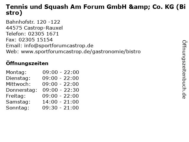 Tennis und Squash Am Forum GmbH & Co. KG (Bistro) in Castrop-Rauxel: Adresse und Öffnungszeiten