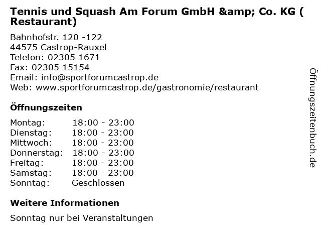 Tennis und Squash Am Forum GmbH & Co. KG (Restaurant) in Castrop-Rauxel: Adresse und Öffnungszeiten