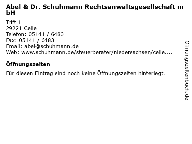 Abel & Dr. Schuhmann Rechtsanwaltsgesellschaft mbH in Celle: Adresse und Öffnungszeiten