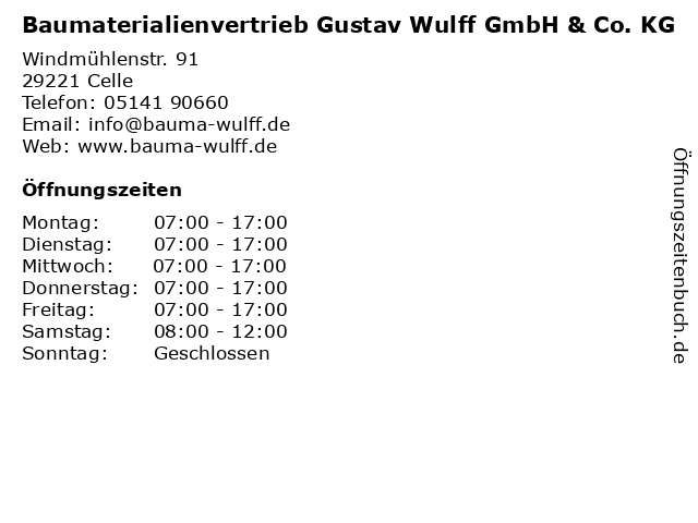 Baumaterialienvertrieb Gustav Wulff GmbH & Co. KG in Celle: Adresse und Öffnungszeiten