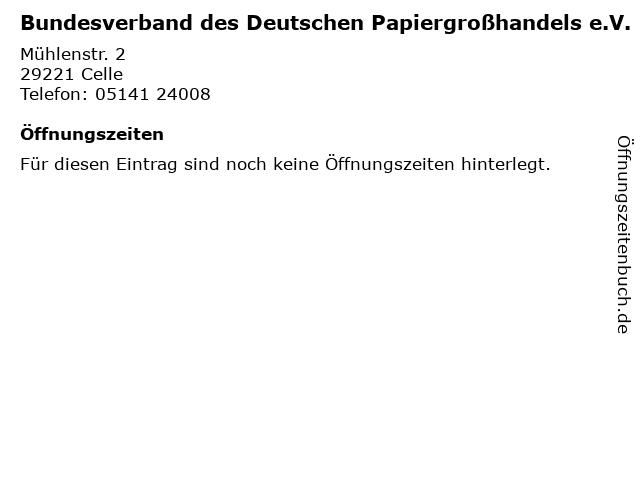 Bundesverband des Deutschen Papiergroßhandels e.V. in Celle: Adresse und Öffnungszeiten
