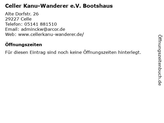Celler Kanu-Wanderer e.V. Bootshaus in Celle: Adresse und Öffnungszeiten