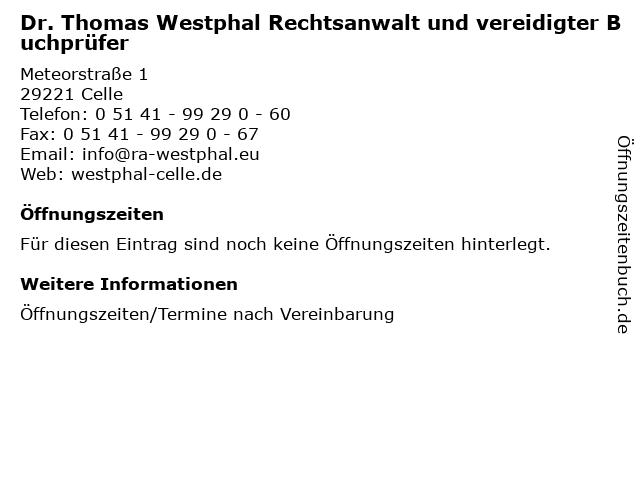 Dr. Thomas Westphal Rechtsanwalt und vereidigter Buchprüfer in Celle: Adresse und Öffnungszeiten