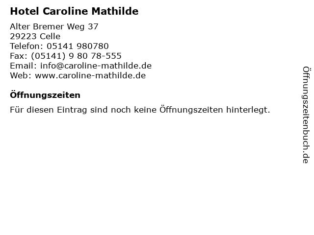 Hotel Caroline Mathilde in Celle: Adresse und Öffnungszeiten