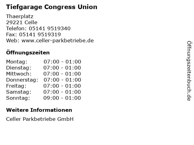 Tiefgarage Congress Union in Celle: Adresse und Öffnungszeiten