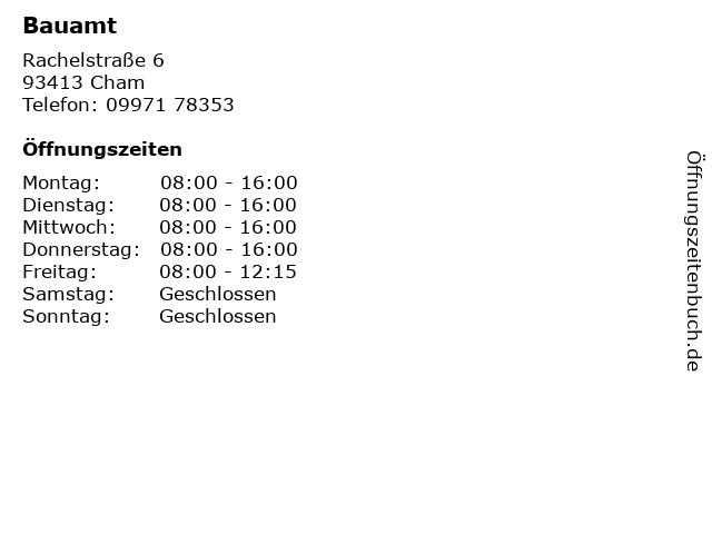 Bauamt in Cham: Adresse und Öffnungszeiten
