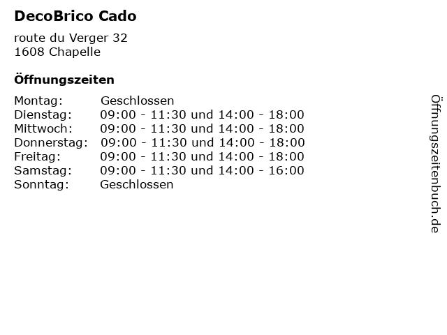 DecoBrico Cado in Chapelle: Adresse und Öffnungszeiten