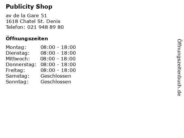 Publicity Shop in Chatel St. Denis: Adresse und Öffnungszeiten