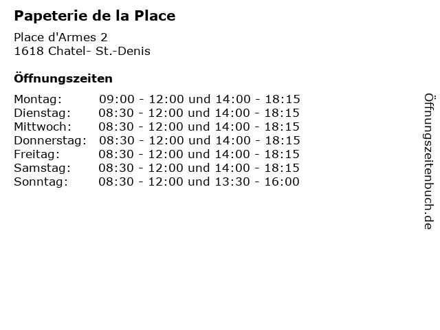Papeterie de la Place in Chatel- St.-Denis: Adresse und Öffnungszeiten