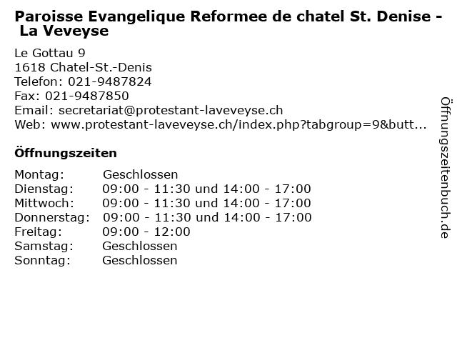 Paroisse Evangelique Reformee de chatel St. Denise - La Veveyse in Chatel-St.-Denis: Adresse und Öffnungszeiten