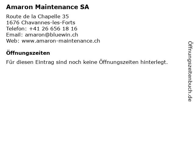 Amaron Maintenance SA in Chavannes-les-Forts: Adresse und Öffnungszeiten