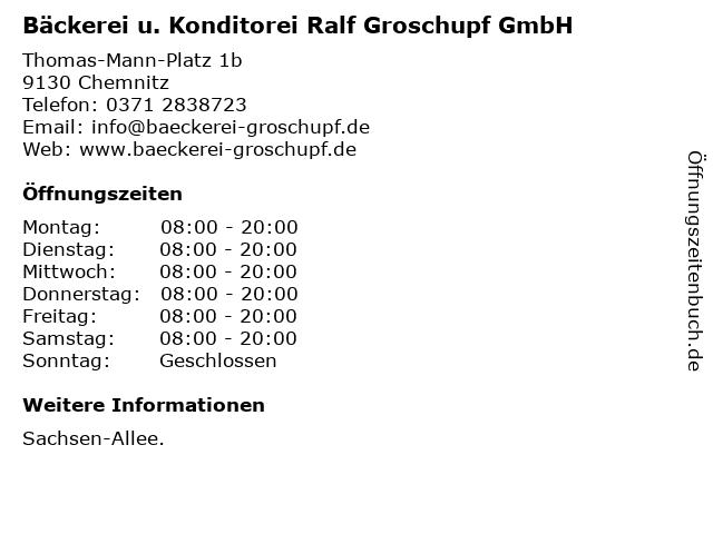 Bäckerei u. Konditorei Ralf Groschupf GmbH in Chemnitz: Adresse und Öffnungszeiten