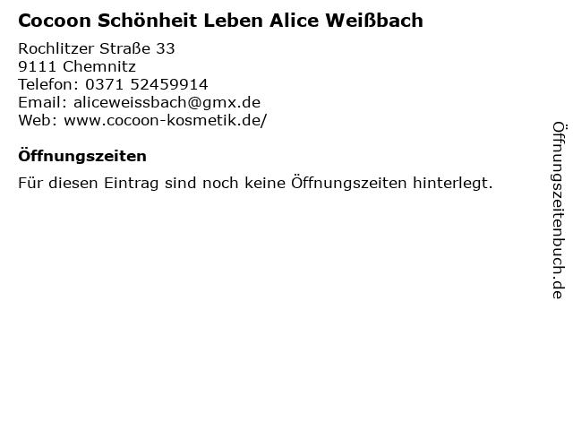 Cocoon Schönheit Leben Alice Weißbach in Chemnitz: Adresse und Öffnungszeiten