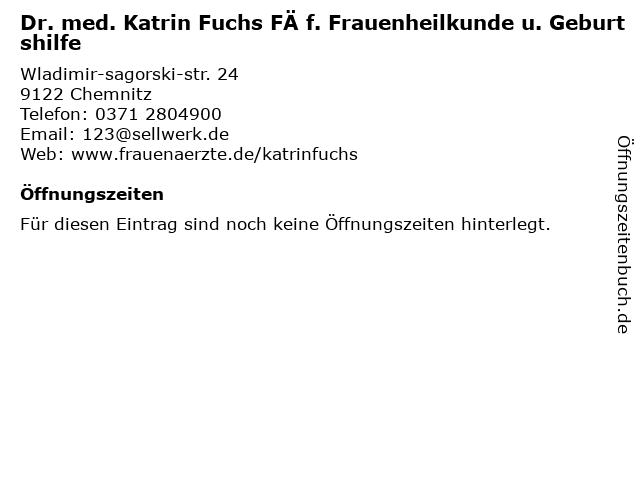 Fuchs, Dr. med. Kathrin in Chemnitz: Adresse und Öffnungszeiten