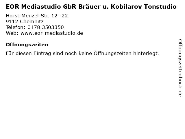 EOR Mediastudio GbR Bräuer u. Kobilarov Tonstudio in Chemnitz: Adresse und Öffnungszeiten
