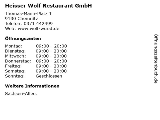 Heisser Wolf Restaurant GmbH in Chemnitz: Adresse und Öffnungszeiten