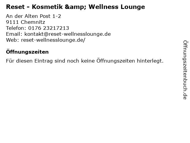 Reset - Kosmetik & Wellness Lounge in Chemnitz: Adresse und Öffnungszeiten