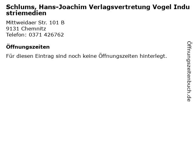 Schlums, Hans-Joachim Verlagsvertretung Vogel Industriemedien in Chemnitz: Adresse und Öffnungszeiten