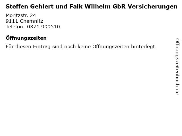 Steffen Gehlert und Falk Wilhelm GbR Versicherungen in Chemnitz: Adresse und Öffnungszeiten