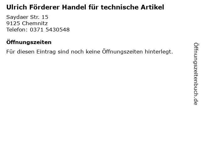 Ulrich Förderer Handel für technische Artikel in Chemnitz: Adresse und Öffnungszeiten