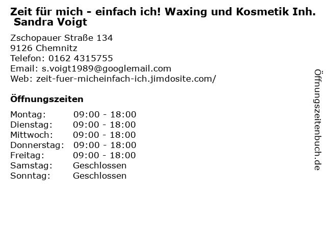 Zeit für mich - einfach ich! Waxing und Kosmetik Inh. Sandra Voigt in Chemnitz: Adresse und Öffnungszeiten
