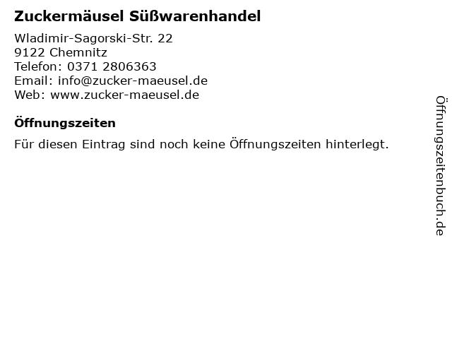Zuckermäusel Süßwarenhandel in Chemnitz: Adresse und Öffnungszeiten