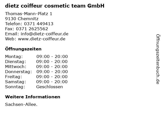 dietz coiffeur cosmetic team GmbH in Chemnitz: Adresse und Öffnungszeiten