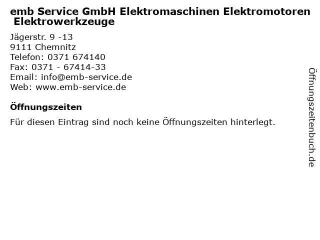 emb Service GmbH Elektromaschinen Elektromotoren Elektrowerkzeuge in Chemnitz: Adresse und Öffnungszeiten