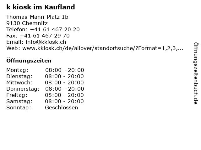 k kiosk im Kaufland in Chemnitz: Adresse und Öffnungszeiten