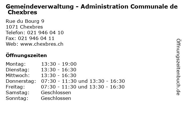 Gemeindeverwaltung - Administration Communale de Chexbres in Chexbres: Adresse und Öffnungszeiten