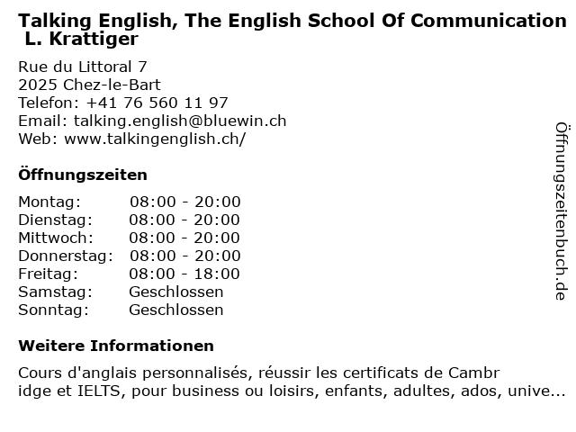 Talking English, The English School Of Communication L. Krattiger in Chez-le-Bart: Adresse und Öffnungszeiten