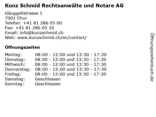 Kunz Schmid Rechtsanwälte und Notare AG in Chur: Adresse und Öffnungszeiten