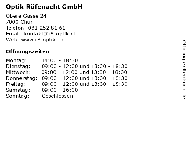Optik Rüfenacht GmbH in Chur: Adresse und Öffnungszeiten