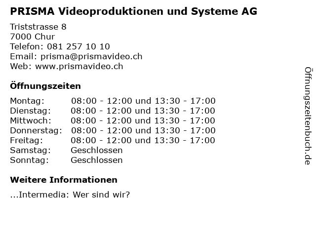 PRISMA Videoproduktionen und Systeme AG in Chur: Adresse und Öffnungszeiten
