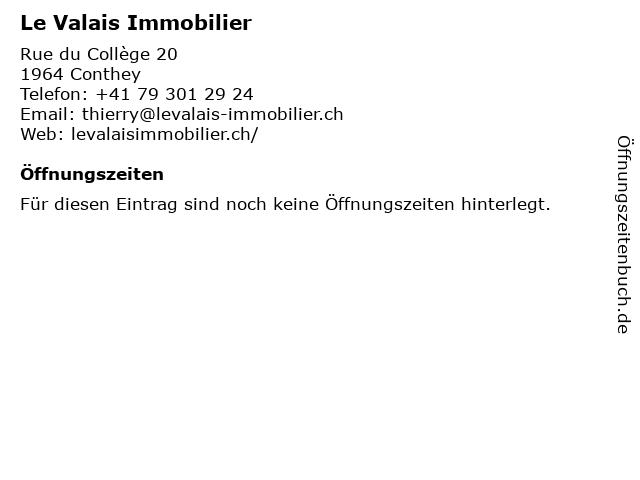 Le Valais Immobilier in Conthey: Adresse und Öffnungszeiten