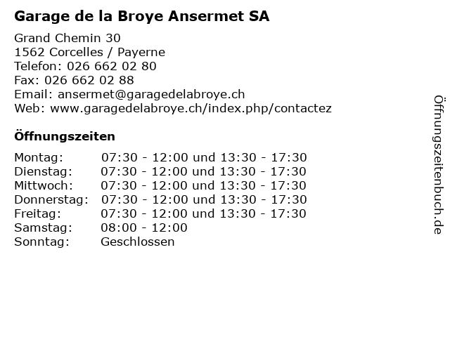 Garage de la Broye Ansermet SA in Corcelles / Payerne: Adresse und Öffnungszeiten