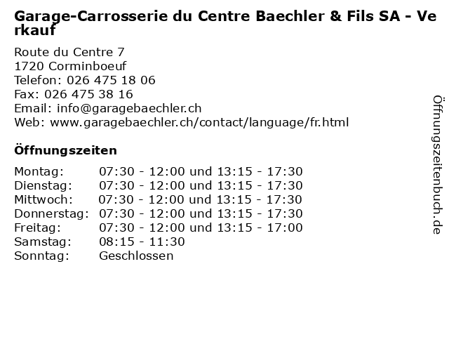 Garage-Carrosserie du Centre Baechler & Fils SA - Verkauf in Corminboeuf: Adresse und Öffnungszeiten