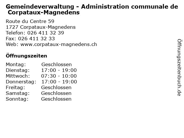 Gemeindeverwaltung - Administration communale de Corpataux-Magnedens in Corpataux-Magnedens: Adresse und Öffnungszeiten