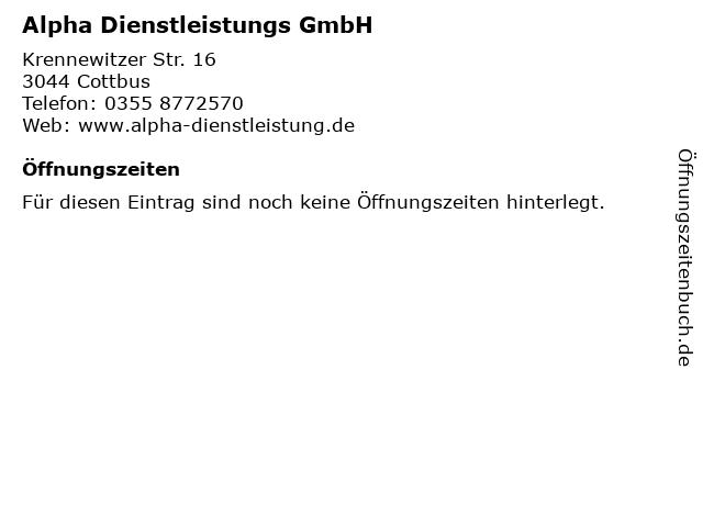 Alpha Dienstleistungs GmbH in Cottbus: Adresse und Öffnungszeiten