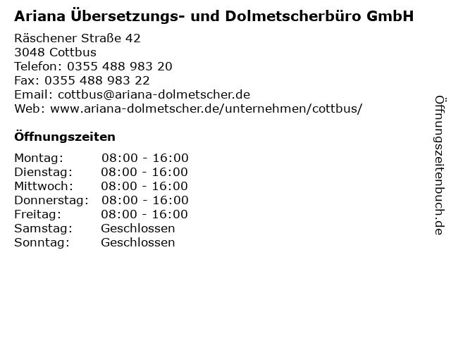 Ariana Übersetzungs- und Dolmetscherbüro GmbH in Cottbus: Adresse und Öffnungszeiten