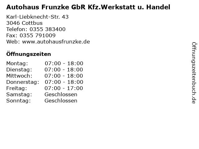 Autohaus Frunzke GbR Kfz.Werkstatt u. Handel in Cottbus: Adresse und Öffnungszeiten