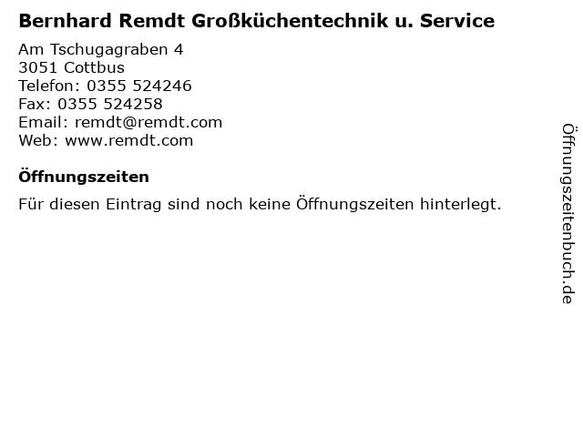 Bernhard Remdt Großküchentechnik u. Service in Cottbus: Adresse und Öffnungszeiten