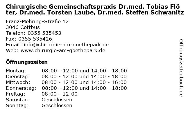 Chirurgische Gemeinschaftspraxis Dr.med. Tobias Flöter, Dr.med. Torsten Laube, Dr.med. Steffen Schwanitz in Cottbus: Adresse und Öffnungszeiten