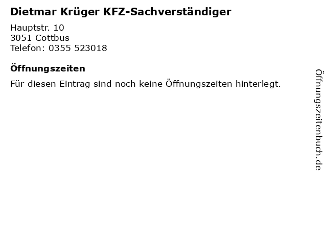 Dietmar Krüger KFZ-Sachverständiger in Cottbus: Adresse und Öffnungszeiten