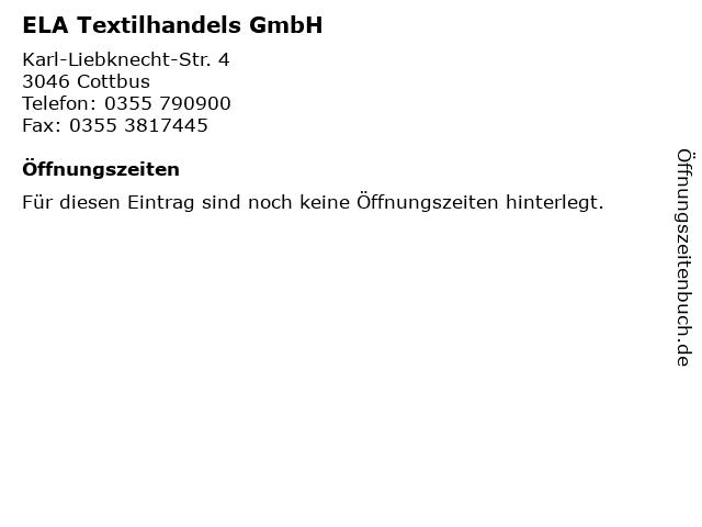 ELA Textilhandels GmbH in Cottbus: Adresse und Öffnungszeiten