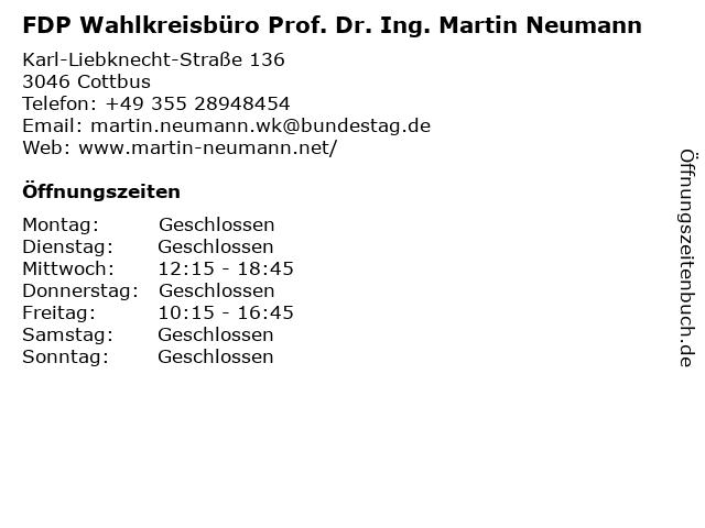 FDP Wahlkreisbüro Prof. Dr. Ing. Martin Neumann in Cottbus: Adresse und Öffnungszeiten