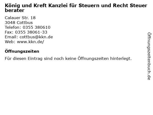 König und Kreft Kanzlei für Steuern und Recht Steuerberater in Cottbus: Adresse und Öffnungszeiten